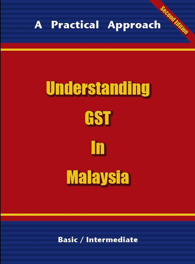 Understanding GST in Malaysia English